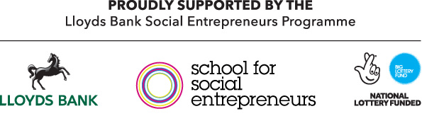 Proudly Supported by the School for Social Entrepreneurs
