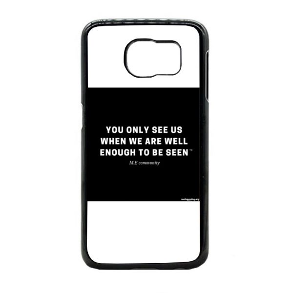 Phone Case Galaxy S6 - You Only See Us